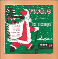"""45 T PHILIPS: 4 Titres Chants De Noël Par Le Choeur """" Les Mésanges """", 2 Chansons De Boller, 2 De Botrel - Chants De Noel"""