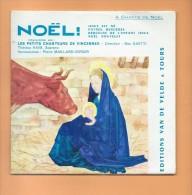 """45 T VAN DE VELDE: 4 Titres Chants De Noël Par """" Les Petits Chanteurs De Vincennes """", - Weihnachtslieder"""