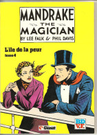 Mandrake Le Magicien Par Falk & Davis Tome N°4 L'ïle De La Peur Editions Glénat De1982 - Mandrake