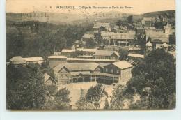 MADAGASCAR - Collège De Fianarantsoa Et école Des Sœurs. - Madagascar