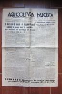 GIORNALE AGRICOLTURA FASCISTA_SETTIMANALE DI ECONOMIA TECNICA E PROPAGANDA AGRARIA_ROMA 1940 - Vecchi Documenti