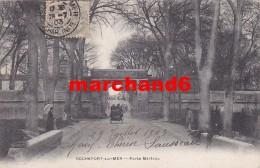 Charente Maritime Rochefort Sur Mer Porte Martrou - Rochefort