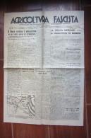 GIORNALE AGRICOLTURA FASCISTA_SETTIMANALE DI ECONOMIA TECNICA E PROPAGANDA AGRARIA_ROMA 1940 - Materiale E Accessori