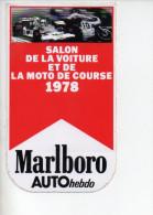 REF 1 : Sticker Autocollant Publicitaire MARLBORO Salon De La Voiture Et De La Moto De Course 1978 Auto Hebdo - Autocollants