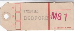 Old GPO MAIL BAG TAG WAKEFIELD BEDFORD  Post Office Royal Mail Gb - Trains