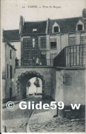 CASSEL - Porte De Bergues (animée) - N° 42 (Edit. Logié) - Cassel
