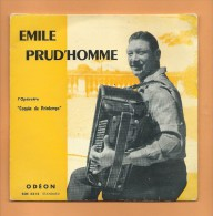 "45 T ODEON: Accordéon Emile Prud'Homme Operette,  "" Coquin De Printemps "" - Opera"