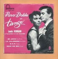 45 T FONTANA: Accordéon Louis Ferrari,, Mi Jaca, La Calesera, S.V.P., Soir De Bal - Musicals