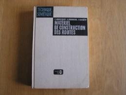 MATERIEL DE CONSTRUCTION DES ROUTES Technique Soviètique Abrossimov RARE Editions MIR Russie Urss Camion Grue Bulldozer - Basteln