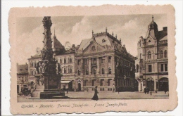 UJVIDEK (NOVI SAD) NEUSATZ FERENCZ JOZSEF -TER . FRANZ JOSEFS PLATZ 1919 - Serbie