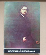 ROMANIA-CENTENAR THEODOR AMAN - Boeken, Tijdschriften, Stripverhalen