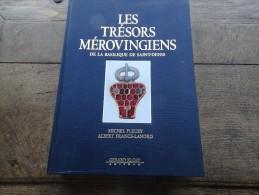 Les Trésors Mérovingiens De La Basilique De Saint Denis - Archeology