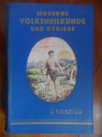 Moderne Volksheilkunde Und Hygiene (E. Kienzler) De 1946 - Santé & Médecine