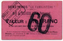 1914 - 1920 // Docks Rémois // Le Familistère // 60 Francs - Bons & Nécessité