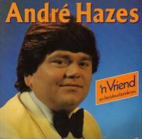 * LP *  ANDRE HAZES - 'N VRIEND (Holland 1980) - Vinyl-Schallplatten