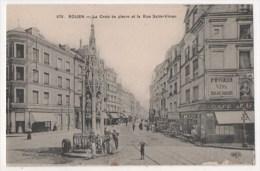 ROUEN -  La Croix De Pierre Et La Rue Saint Vivien - Rouen