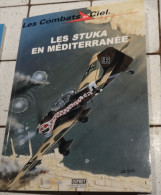 @ LES COMBATS DU CIEL AVION AVIATION  LES STUKA EN MEDIRERRANEE - Encyclopédies