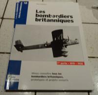 @  AVION AVIATION LES BOMBARDIERS BRITANIQUES 1 ère PARTIE 1919 A 1932 GUIDES LARIVIERE - Encyclopédies