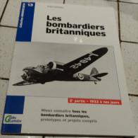 @  AVION AVIATION LES BOMBARDIERS BRITANIQUES 2 ère PARTIE 1933 A NOS JOURS GUIDES LARIVIERE - Encyclopédies