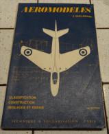 @  AVION AVIATION AEROMODELES CLASSIFICATION CONSTRUCTION REGLAGES ET ESSAIS  J. GUILLEMARD - Encyclopédies