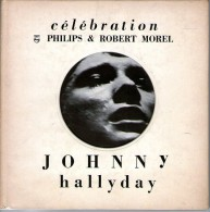 JOHNNY HALLYDAY LE LIVRE DISQUE CELEBRATION EDIT 1968 PHILIPS & ROBERT MORE.437 471 BE - Collectors