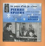 "45 T VEGA: Harpe, Pierre Spiers, Airs Du Film "" Le Pays D´où Je Viens "", Gilbert Becaud - Filmmusik"