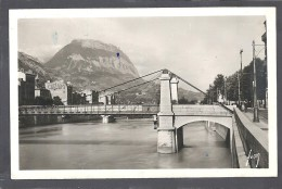 Isere : Grenoble, Le St Eynard Et Pont Suspendu Sur L'Isere - Grenoble
