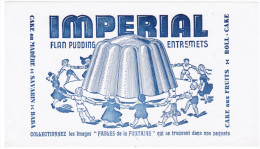 BUVARD IMPERIAL FLAN PUDDING ENTREMETS COLLECTIONNEZ LES IMAGES FABLES DE LA FONTAINE CAKE AU MADERE SAVARIN BABA ROLL - Dulces & Biscochos