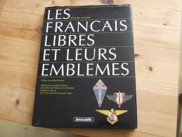 LIVRE LES FRANCAIS LIBRES ET LEURS EMBLEMES - French