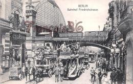 Berlin - Bahnhof Friedrichstrasse - Pont - Caléches - Excellent état - 2 SCANS - Otros