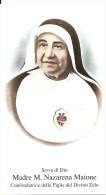 S.D.D. MADRE M. NAZARENA MAIONE  -  CON RELIQUIA - Mm. 68X118  - M - PR - Religione & Esoterismo