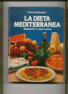 LA DIETA MEDITERRANEA - Libri, Riviste, Fumetti