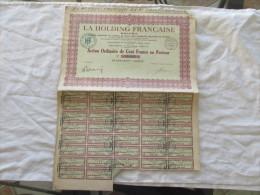 HOLFRA LA HOLDING FRANCAISE AXCTION DE CENT FRANCS AU PORTEUR - Actions & Titres