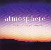 Atmosphere : Les Musiques D'une Nouvelle Ere - New Age