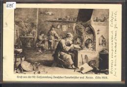 KÖLN - GRUSS VON DER 80. VERSAMMLUNG DEUTSCHER NATURFORSCHER UND ÄRZTE 1908 - TB - Koeln