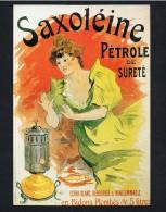 """Carte Postale - Reproduction Affiche Publicitaire PETROLE De SURETE """"SAXOLEINE"""" Pour Lampes à Pétrole. - Other"""