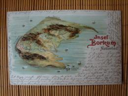 Litho, Nordseebad Insel Borkum, Gelaufen 1901 ! - Borkum