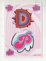 FIGURINA TRADING CARD N.49/50 - IL MONDO DI PATTY (POPULARES VS DIVINAS) - PANINI - O MUNDO DE PATTY - PATITO FEO - Panini
