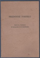 LIVRE DEDICACE - FREDONNE FARFELU - PETITS POEMES D' ARMAND ROTTENBERG - EDITIONS BLANCHARD 1975 38 PAGES - Autografi