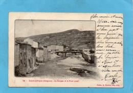 SAINT AFRIQUE-La Sorgue Et Le Pont Neuf-a Voyagé En1905 - Saint Affrique