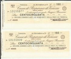 Z 16 - COPIA DI 150 LIRE C.R. Di VENEZIA - [10] Assegni E Miniassegni
