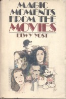 MAGIC MOMENTS FROM THE MOVIES - ELWY YOST AÑO 1978 FIRST EDITION 246 PAGES WITH A LOT OF PHOTOS - Books, Magazines, Comics