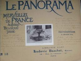 *LE PANORAMA* - N°18-Merveilles De France De Belgique Et De Suisse.  Vers 1900. - Boeken, Tijdschriften, Stripverhalen