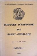 Miettes D'histoire De Saint-Ghislain Fascicules 1 à 5 1967 >1970 G. A. Lelièvre - Belgium