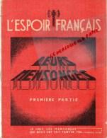 03 - VICHY- GUERRE 1939-1945- L' ESPOIR FRANCAIS - LEURS MENSONGES - MARECHAL PETAIN -FRANCISQUE-SERVOINGT-194 0- RARE - 1939-45