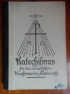 Katechismus Für Den Evangelischen (Strassburger Pastoralkonferenz) De 1937 - Christianisme