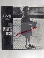 GUERRE 1939-1945-  JUIF- L' ORDRE NAZI -LES ENFANTS AUSSI -AMICALE DEPORTEES CAMP CONCENTRATION RAVENSBRUCK-ORADOUR - 1939-45