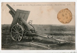GUÈRE DE 1914 . Nouvelle Artillerie Lourde Française . Pièce De 155 Long - Réf. N°7983 - - Ausrüstung