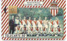 MONACO   --   EQUIPE De MONACO  - A.S.M.  Le DOUBLE : 1962 -- 1963  Tirage 11.000 Exemplaires   ( 04/91 ) - Monaco