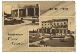 1949, Abano Terme - Stabilimento Terme Venezia. - Padova